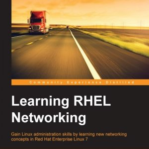 Learning RHEL Networking by Andrew Mallett