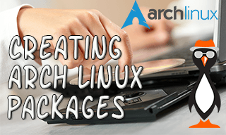 Creating Arch Linux Packages